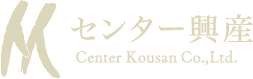 センター興産 / Center Kousan Co.Ltd.